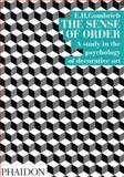 The Sense of Order, E. H. Gombrich, 0714822590