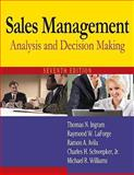 Sales Management : Analysis and Decision Making, Ingram, Thomas N. and LaForge, Raymond W., 0765622599