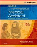Study Guide for Kinn's the Administrative Medical Assistant : An Applied Learning Approach, Young, Alexandra Patricia and DeVore, Amy, 1416042598