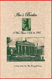 Ilse's Berlin-I Was There-1926 To 1945, Ilse Lewis, 1463402597