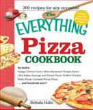 The Everything Pizza Cookbook, Belinda Hulin, 1598692593