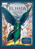 El Hada Reina de Los Dientes, William Joyce, 8483432595