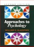 Approaches to Psychology, Glassman, William E., 0335192599