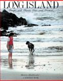 Long Island : People and Places, Past and Present, Bookbinder, Bernie, 0810912597