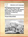 The Farmer's Boy; a Rural Poem, in Four Books by Robert Bloomfield with Ornaments Engraved in Wood by Anderson, Robert Bloomfield, 1140892592