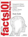 Studyguide for a Modern Introduction to Differential Equations by Henry J. Ricardo, Isbn 9780123747464, Cram101 Textbook Reviews and Henry J. Ricardo, 1478412593