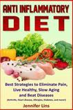 Anti Inflammatory Diet, Jennifer Lins, 150025259X