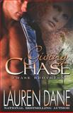 Giving Chase, Lauren Dane, 1599982595