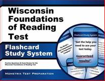 Wisconsin Foundations of Reading Test Flashcard Study System : Practice Questions and Exam Review for the Wisconsin Foundations of Reading Test, Reading Exam Secrets Test Prep Team, 1630942596