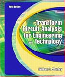 Transform Circuit Analysis for Engineering and Technology, Stanley, William D., 0130602590