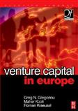 Venture Capital in Europe, Gregoriou, Greg N. and Kooli, Maher, 0750682590