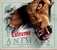 Extreme Animals, Steve Parker, 0764162594