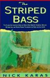 The Striped Bass, Nick Karas, 1558212590