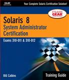 Solaris 8 Training Guide (310-011 and 310-012), Bill Calkins, 1578702593