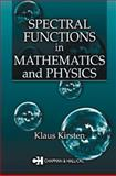 Spectral Functions in Mathematics and Physics, Kirsten, Klaus, 158488259X