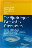 The Mjølnir Impact Event : Geology and Geophysics of a Late Jurassic/Early Cretaceous Submarine Impact Structure, , 3540882596