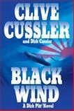 Black Wind, Clive Cussler and Dirk Cussler, 0399152598