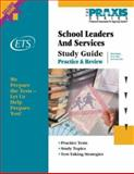 School Leaders and Services Study Guide, Educational Testing Service Staff, 0886852595