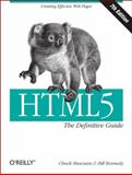 Html5 : The Definitive Guide, Musciano, Chuck and Kennedy, Bill, 1449302599