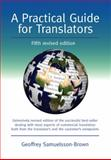 A Practical Guide for Translators, Samuelsson-Brown, Geoffrey, 1847692591
