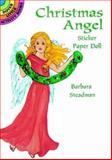 Christmas Angel Sticker Paper Doll, Barbara Steadman, 0486402592