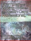 Grammar and Writing Skills for the Health Professional, Browning Staff and Villemaire, Doreen, 0766812596