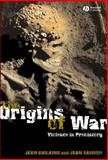 The Origins of War 9781405112598