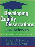 Developing Quality Dissertations in the Sciences : A Graduate Student's Guide to Achieving Excellence, Lovitts, Barbara, 1579222595