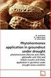Phytohormones Application in Groundnut under Drought, Ayub Khan and Asghari Bano, 3639272595