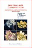 Thin Cell Layer Culture System : Regeneration and Transformation Applications, , 9048162599
