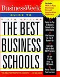 Business Week's Guide to the Best Business Schools, Business Week Editorial Staff and Green, Cynthia, 0071342591