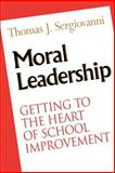 Moral Leadership 1st Edition
