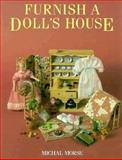 Furnish a Doll's House, Michal Morse, 0890242593