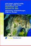 Depression und Demenz Im Alter : Abgrenzung, Wechselwirkung, Diagnose, Therapie, , 3709172594