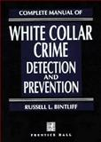 Complete Manual of White Collar Crime 9780130172600