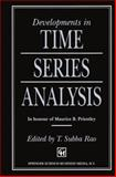 Developments in Time Series Analysis : In Honor of Maurice B. Priestley, Subba Rao, T., 0412492601