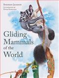 Gliding Mammals of the World, Stephen Jackson and Peter Schouten, 0643092609