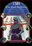 1381 -  the Peel Affinity : An English Knight's Household in the Fourteenth Century, Compagnie, La Belle, 0980072603