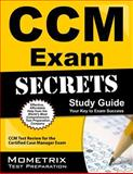 CCM Exam Secrets Study Guide : CCM Test Review for the Certified Case Manager Exam, CCM Exam Secrets Test Prep Team, 1609712609