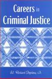 Careers in Criminal Justice, by Stephens, Stephens, 0205262600