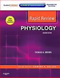 Rapid Review Physiology : With STUDENT CONSULT Online Access, Brown, Thomas A., 0323072607