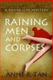 Raining Men and Corpses, Anne Tan, 1497462606