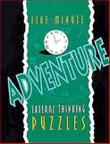 Five-Minute Adventure Lateral Thinking Puzzles, Lagoon Bks Staff, 1899712607