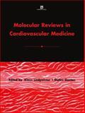 Molecular Reviews in Cardiovascular Medicine, Jiri Matousek, Bernd Gärtner, 041278260X
