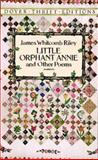 Little Orphan Annie and Other Poems, James Whitcomb Riley, 0486282600
