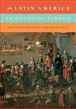 Latin America in Colonial Times, Restall, Matthew and Lane, Kris, 0521132606