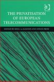 The Privatisation of European Telecommunications, , 0754642607