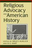 Religious Advocacy and American History, , 0802842607