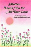 Mother, Thank You for All Your Love, Susan Polis Schutz, 0883962608