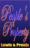 People's Property : Book 1, Lewis and Proulx, Karl Bush Robert N. DeWitt, 0981732607